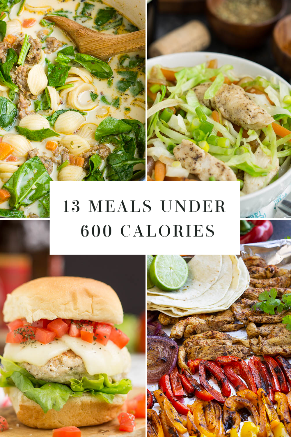 Meals under 600 Calories, is a collection of recipes for those cutting back on calories. These healthy meals make meal planning a breeze! #lowcal #lowcalorie #dinners #mealplan #mealprep #recipes