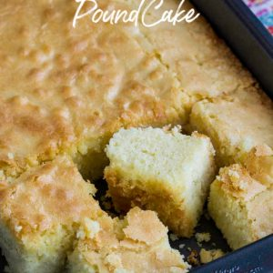 SHEET PAN POUND CAKE