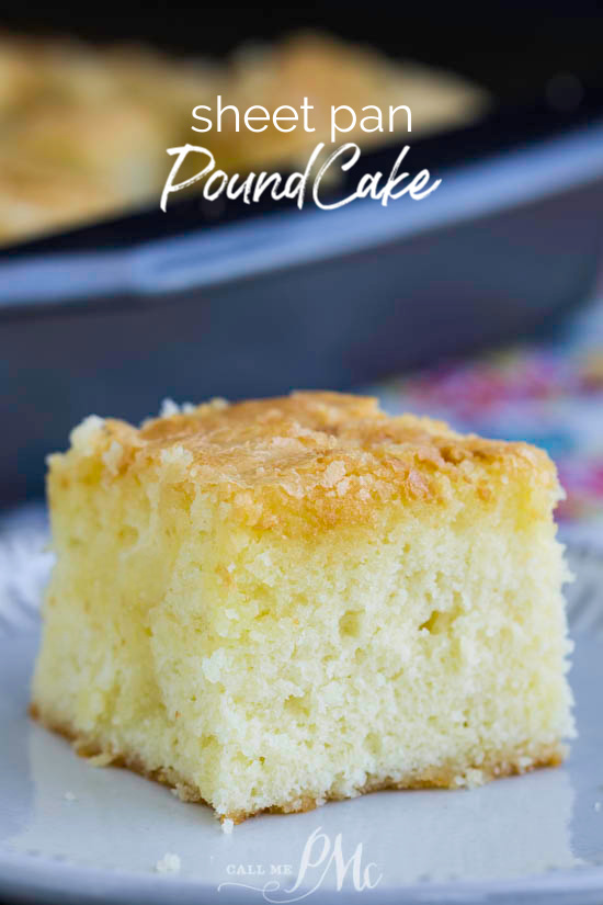 Sheet Pan Pound Cake is a classic pound cake recipe baked in a nontraditional 9x13-inch pan. It still has the crunchy top and buttery soft inside. #cake #poundcake #sheetcake #oldfashioned #easy #dessert #recipe #whippingcream #poundcakepaula #callmepmc #easydessert