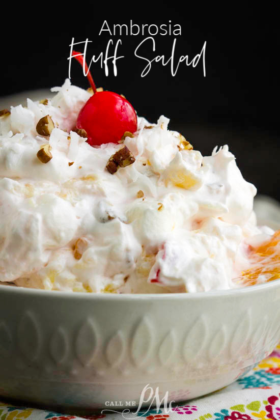 Ambrosia Fluff Salad - Light, sweet, and loaded with sweet pineapples, mandarin oranges, and cherries, this classic Southern no-bake dessert is always a crowd favorite. #fruit #salad #recipe #easy #ambrosia #fluff #coolwhip #sourcream #recipe