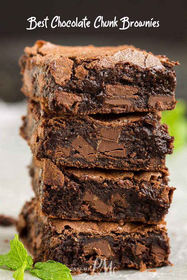Best Chocolate Chunk Brownie Recipe, make these moist, fudgy brownies for a super indulgent treat! #chocolate #brownies #fudge #chocolatechips #fromscratch #fudgy #easy #dessert #recipe via @pmctunejones