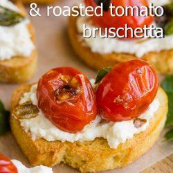 Whipped Ricotta & Roasted Tomato Bruschetta recipe