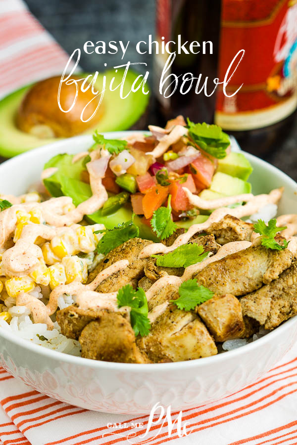 Fajita Chicken Bowl Recipe is quick easy healthy meal with cilantro rice, fajita chicken, pico filled avocado half,  street corn, & Chipotle Ranch. #corn #avocado #chicken #rice #healthy #healthyrecipe #healthyliving #chipotleranch #chipotlebowl via @pmctunejones