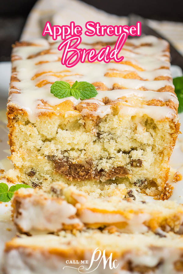 Quick Apple Streusel Bread (aka Dutch Apple Fritter Bread) is sweet, packed apples & pecans, cinnamon streusel & cream cheese glaze.#easy #quickbread #apple #applebread #recipe #dessert #muffins #callmepmc #cinnamon #streusel #pecans #creamcheese #creamcheesefrosting