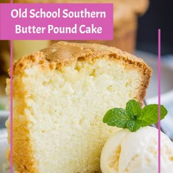 Old School Southern Butter Pound Cakeis moist, tender, fine-crumbed, and loaded with a buttery flavor. Learn how to make a perfect pound cake with my simple tips.#cake #poundcake #poundcakepaula #dessert #recipes #callmepmc #moist #easy #Southern