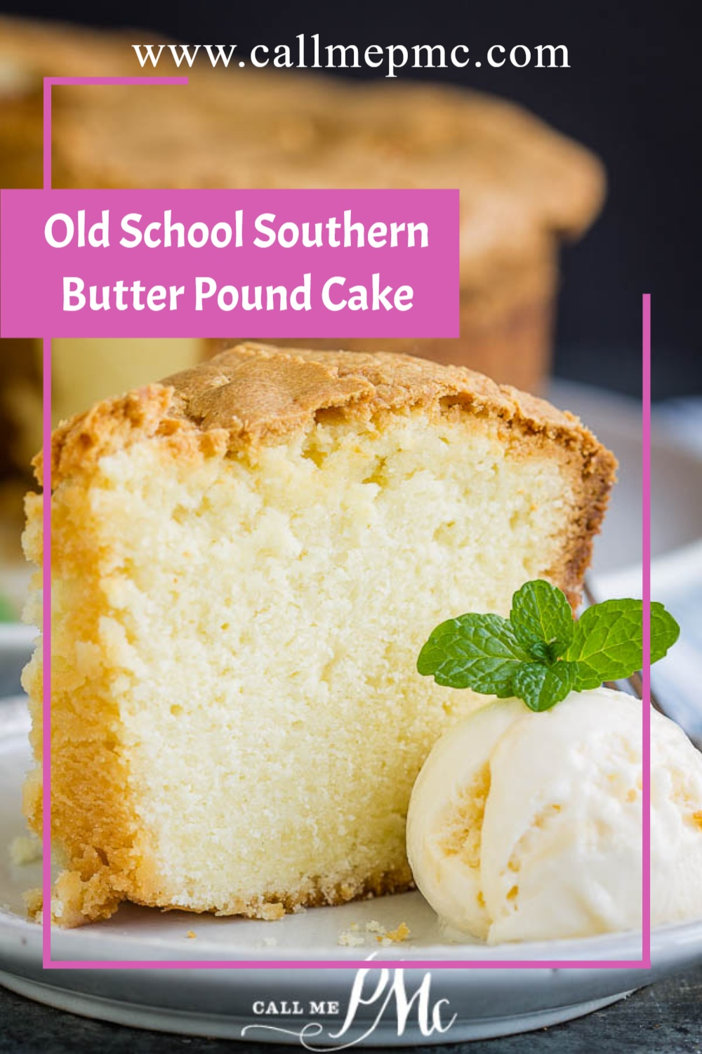 Old School Southern Butter Pound Cake is moist, tender, fine-crumbed, and loaded with a buttery flavor. Learn how to make a perfect pound cake with my simple tips.#cake #poundcake #poundcakepaula #dessert #recipes #callmepmc #moist #easy #Southern