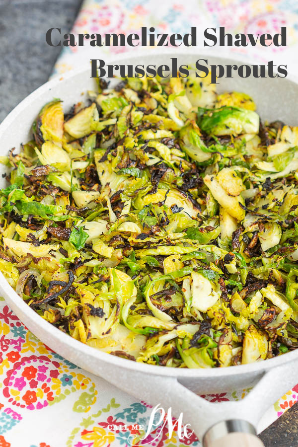 A fast and easy recipe for Brussels sprouts, Carmaelzied Shaved Brussels Sprouts are perfectly cooked, have great texture, and make a healthy side dish. #Brusselssprouts #recipe #sidedish #healthy #keto #lowcarb