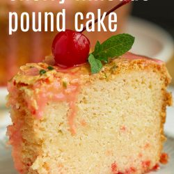 Cherry Limeade Pound Cake - best pound cake recipe! Delicious cherry cake with lime juice or 7up & traditional crusty top! #poundcake #cake #dessert #poundcakerecipe #poundcakepaula #callmepmc #moist #7uppoundcake #cherry #cherrycake #cherrypoundcake