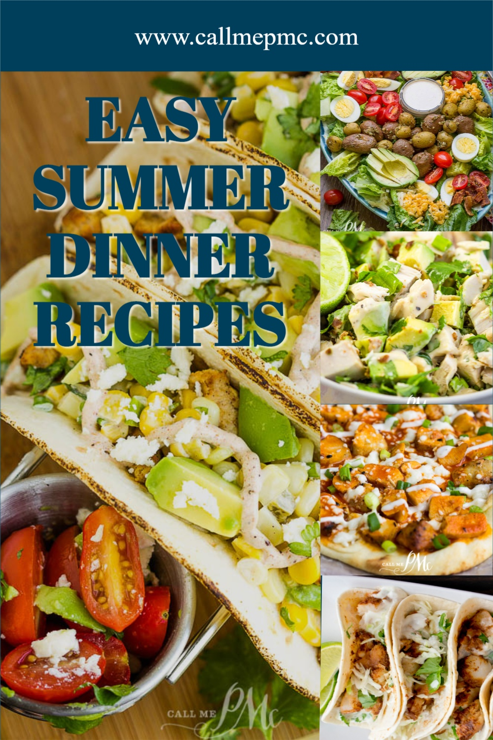 Easy Summer Dinner Recipes a collection of recipes that are quick, easy, delicious, & perfect for busy, hot summer weeknights.