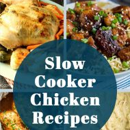 12 SLOW COOKER CHICKEN RECIPES FOR SUMMER